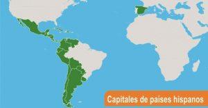 Capitales de paises hispanos