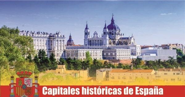 Capitales históricas de España