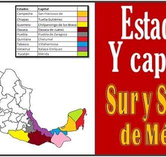 Estados del sur de Mexico y sus capitales
